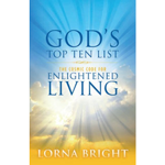 God's Top Ten List: The Cosmic Code for Enlightened Living