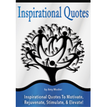 Inspirational Quotes to Motivate, Rejuvenate, Stimulate, & Elevate - eBook