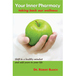 Your Inner Pharmacy: Taking Back Our Wellness - DVD