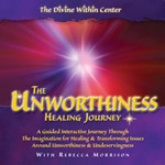 Unworthiness Healing Journey
