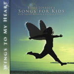 Wings to My Heart: Songs for Kids MP3 Album