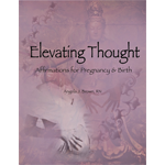 Elevating Thought: Affirmations for Pregnancy & Birth