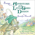 Songs from Adventures of the Little Green Dragon