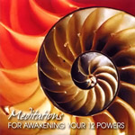 Meditations for Awakening Your 12 Powers