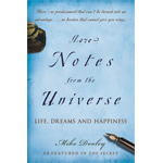 More Notes from the Universe - Life, Dreams, and Happiness