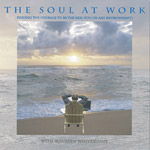 The Soul at Work Audio Series