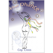 The Dhance: A Caregiver's Search for Meaning