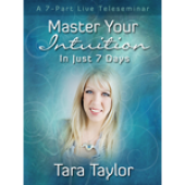 Master Your Intuition in Just 7 Days