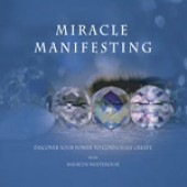 Miracle Manifesting Audio Series