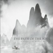 The Path of the Soul: Finding the Mystic Within Audio Series